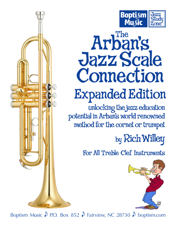 The Arban's Jazz Scale Connection— Expanded Edition